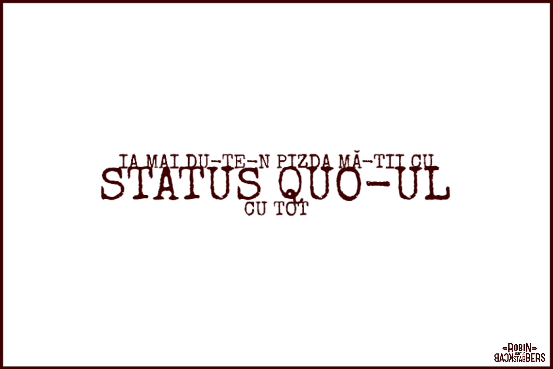 F*ck the Status-Quo